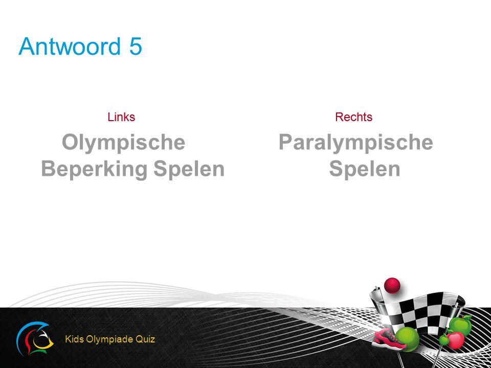 LinksRechtsLinksRechts Antwoord 5 Olympische Beperking Spelen Paralympische Spelen Kids Olympiade Quiz
