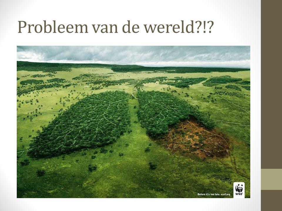 Probleem van de wereld?!?