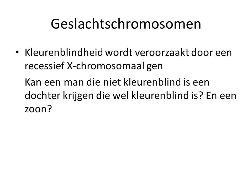 Geslachtschromosomen Kleurenblindheid wordt veroorzaakt door een recessief X-chromosomaal gen Kan een man die niet kleurenblind is een dochter krijgen