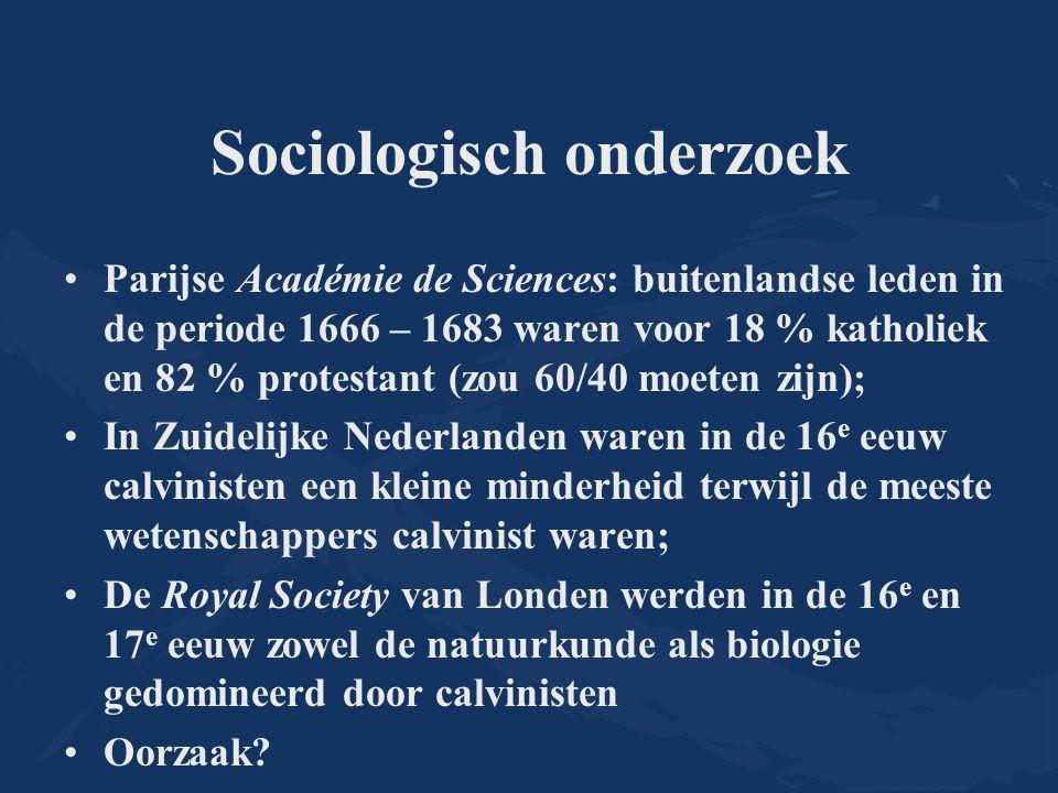 Sociologisch onderzoek Parijse Académie de Sciences: buitenlandse leden in de periode 1666 – 1683 waren voor 18 % katholiek en 82 % protestant (zou 60
