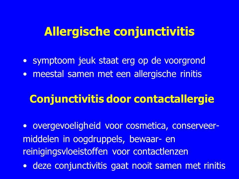 Allergische conjunctivitis symptoom jeuk staat erg op de voorgrond meestal samen met een allergische rinitis Conjunctivitis door contactallergie overgevoeligheid voor cosmetica, conserveer- middelen in oogdruppels, bewaar- en reinigingsvloeistoffen voor contactlenzen deze conjunctivitis gaat nooit samen met rinitis