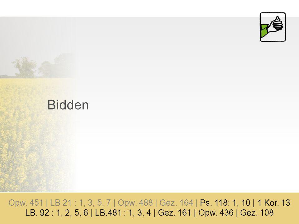 Bidden Opw.451 | LB 21 : 1, 3, 5, 7 | Opw. 488 | Gez.