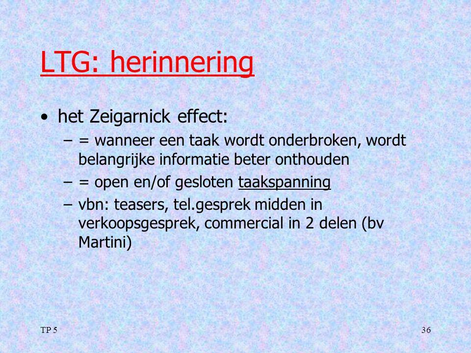 TP 536 LTG: herinnering het Zeigarnick effect: –= wanneer een taak wordt onderbroken, wordt belangrijke informatie beter onthouden –= open en/of geslo