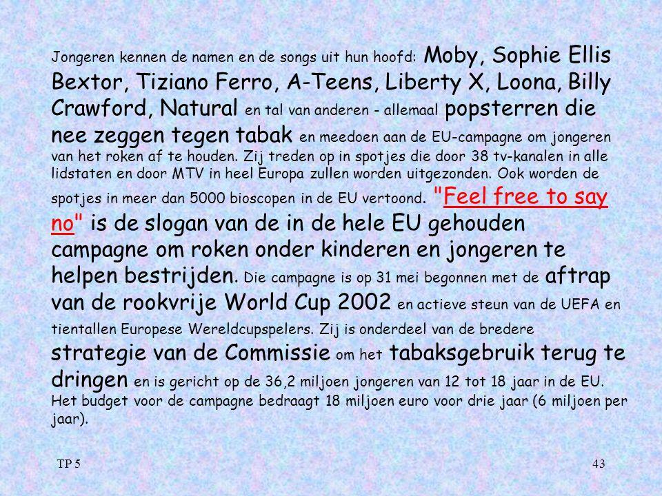 TP 543 Jongeren kennen de namen en de songs uit hun hoofd: Moby, Sophie Ellis Bextor, Tiziano Ferro, A-Teens, Liberty X, Loona, Billy Crawford, Natura