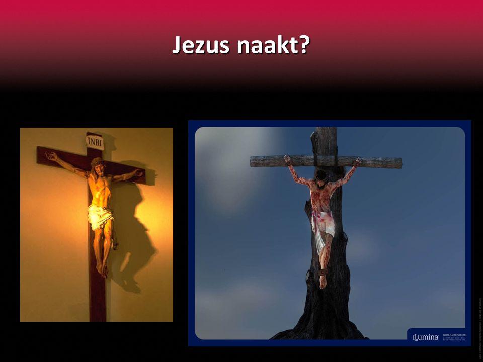 Jezus naakt?