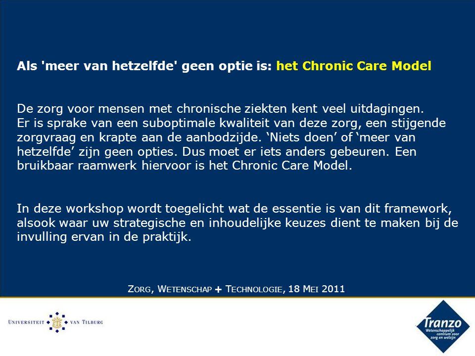 Als meer van hetzelfde geen optie is: het Chronic Care Model De zorg voor mensen met chronische ziekten kent veel uitdagingen.