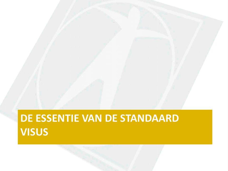 DE ESSENTIE VAN DE STANDAARD VISUS