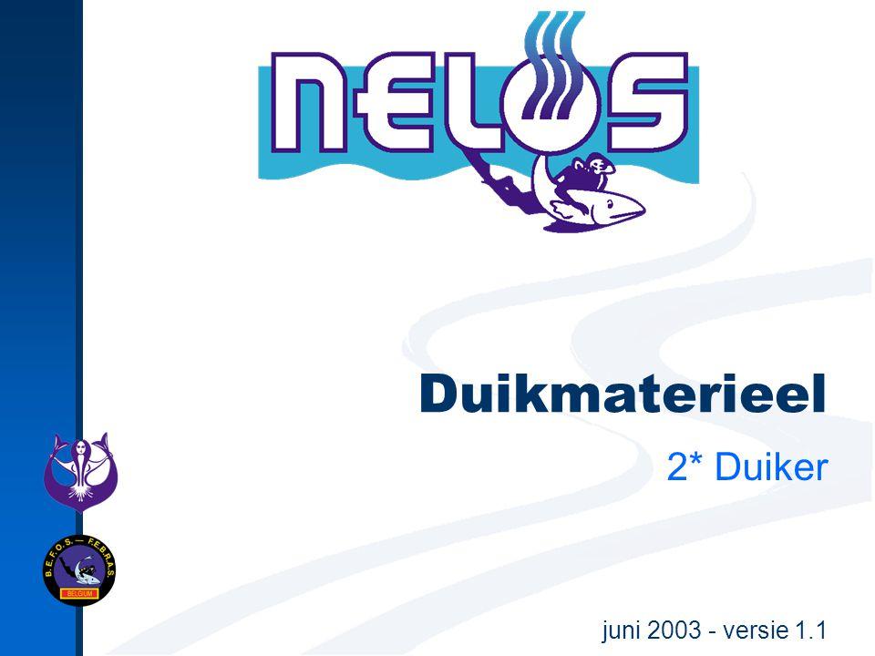 juni 2003 - versie 1.1 Duikmaterieel 2* Duiker