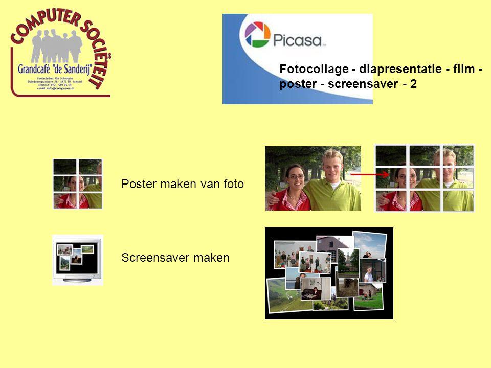 Fotocollage - diapresentatie - film - poster - screensaver - 2 Poster maken van foto Screensaver maken