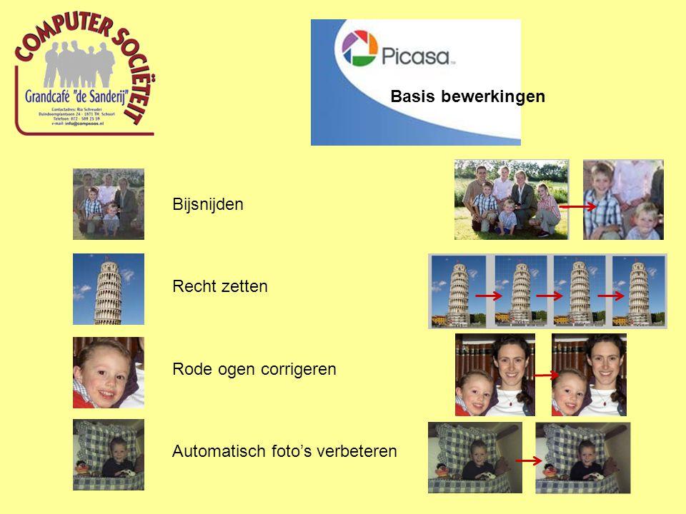 Bijsnijden Recht zetten Rode ogen corrigeren Automatisch foto's verbeteren Basis bewerkingen