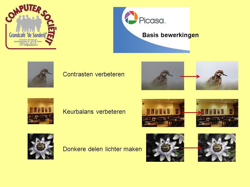 Contrasten verbeteren Keurbalans verbeteren Donkere delen lichter maken Basis bewerkingen