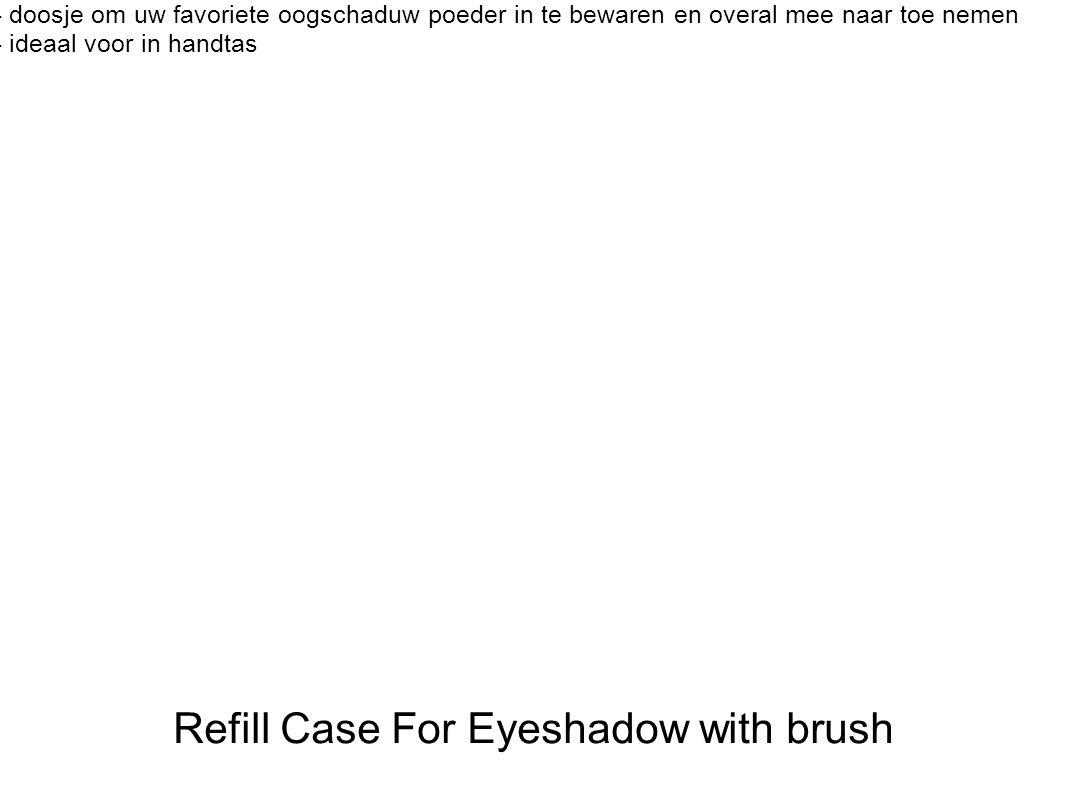 - doosje om uw favoriete oogschaduw poeder in te bewaren en overal mee naar toe nemen - ideaal voor in handtas