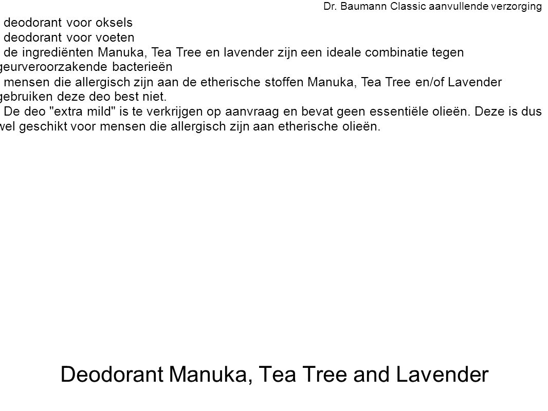 Deodorant Manuka, Tea Tree and Lavender Dr.