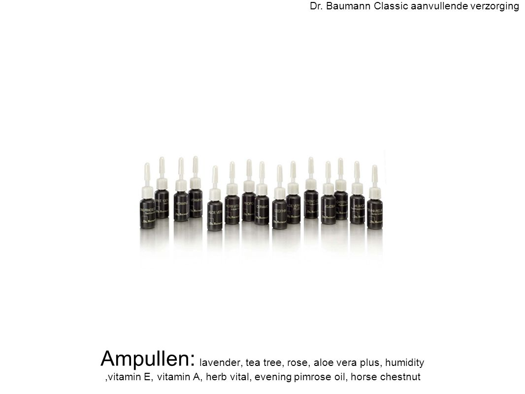 Ampullen: lavender, tea tree, rose, aloe vera plus, humidity,vitamin E, vitamin A, herb vital, evening pimrose oil, horse chestnut Dr. Baumann Classic
