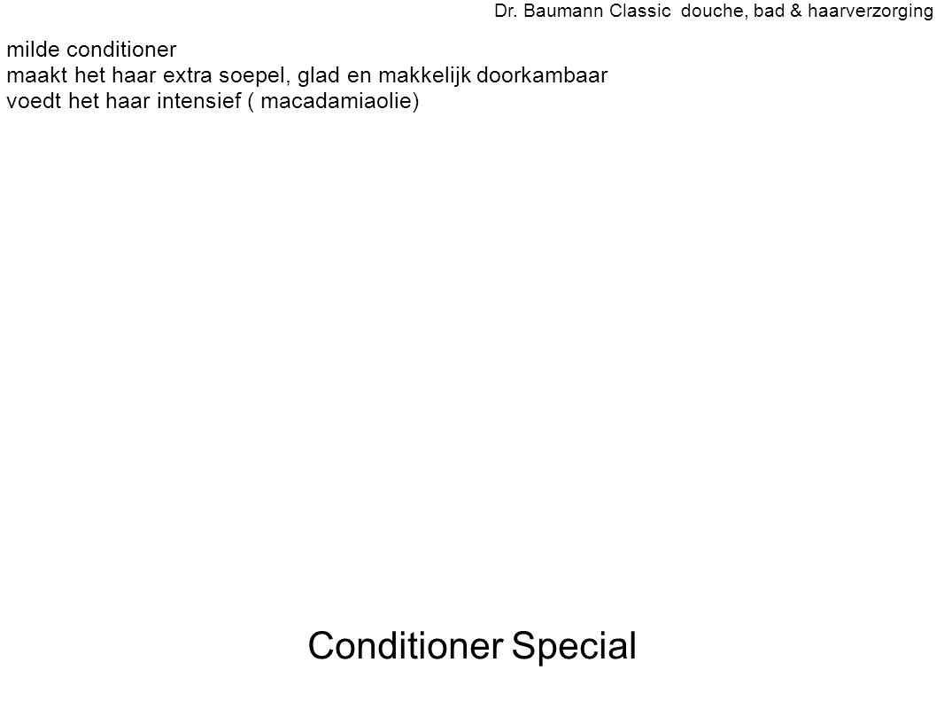 Conditioner Special Dr. Baumann Classic douche, bad & haarverzorging - milde conditioner - maakt het haar extra soepel, glad en makkelijk doorkambaar