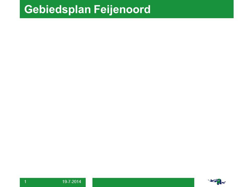 19-7-2014 1 Gebiedsplan Feijenoord