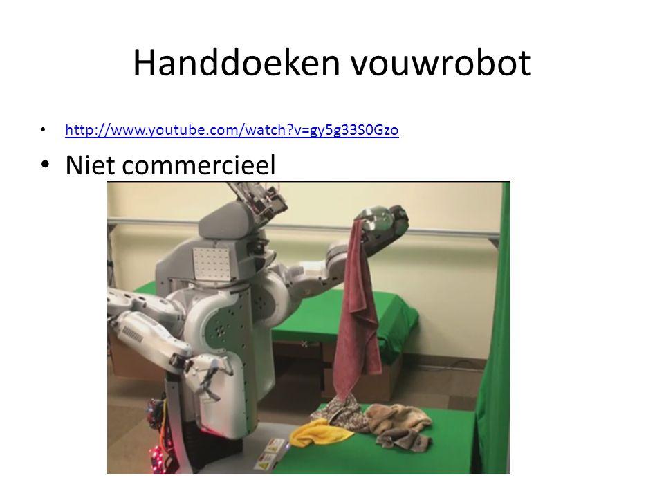 Handdoeken vouwrobot http://www.youtube.com/watch?v=gy5g33S0Gzo Niet commercieel