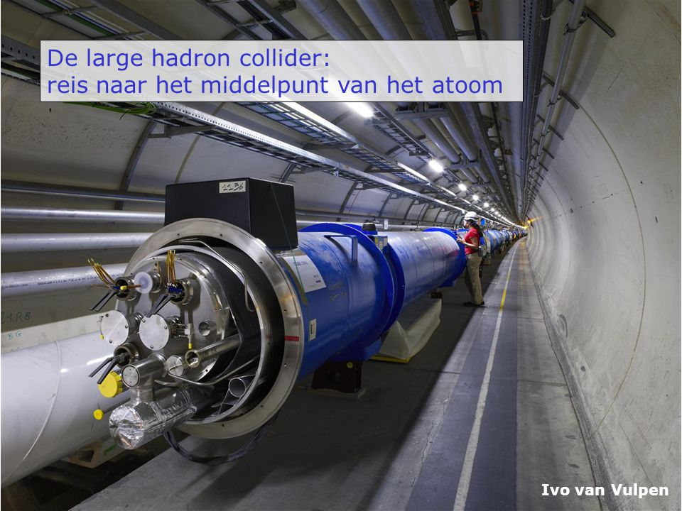 Idee: laat kleine deeltjes afketsen van het object  deeltjes-microscoop: - klein: elektronen microscoop - kleinst: protonen microscoop (LHC) IR UV 10 -6 m 1] Kijken met licht 2] Kijken met deeltjes Licht verstrooit aan objecten die groter zijn dan zijn golflengte Met je oog kan je niks zien dat kleiner is dan 10 -6 m