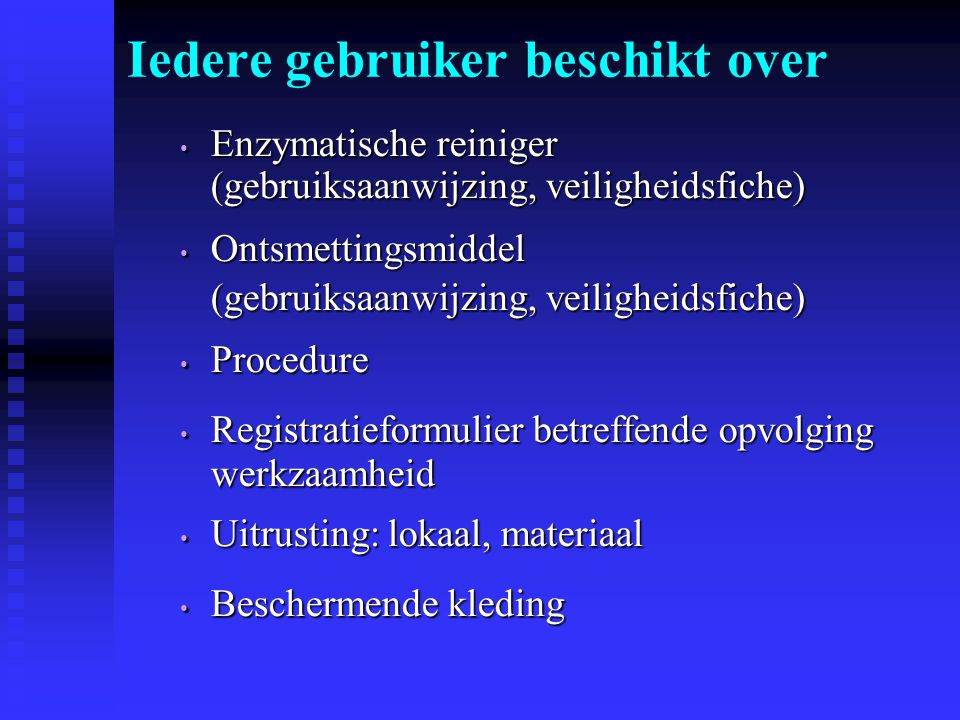 Enzymatische reiniger Enzymatische reiniger (gebruiksaanwijzing, veiligheidsfiche) Ontsmettingsmiddel Ontsmettingsmiddel (gebruiksaanwijzing, veilighe