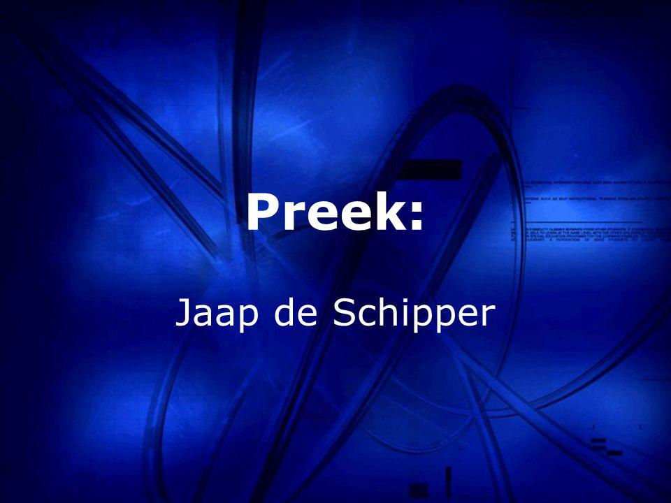 Preek: Jaap de Schipper