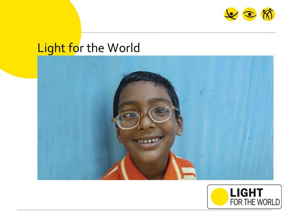 Light for the World....Werkt in Azië en Afrika...helpt mensen met een handicap.