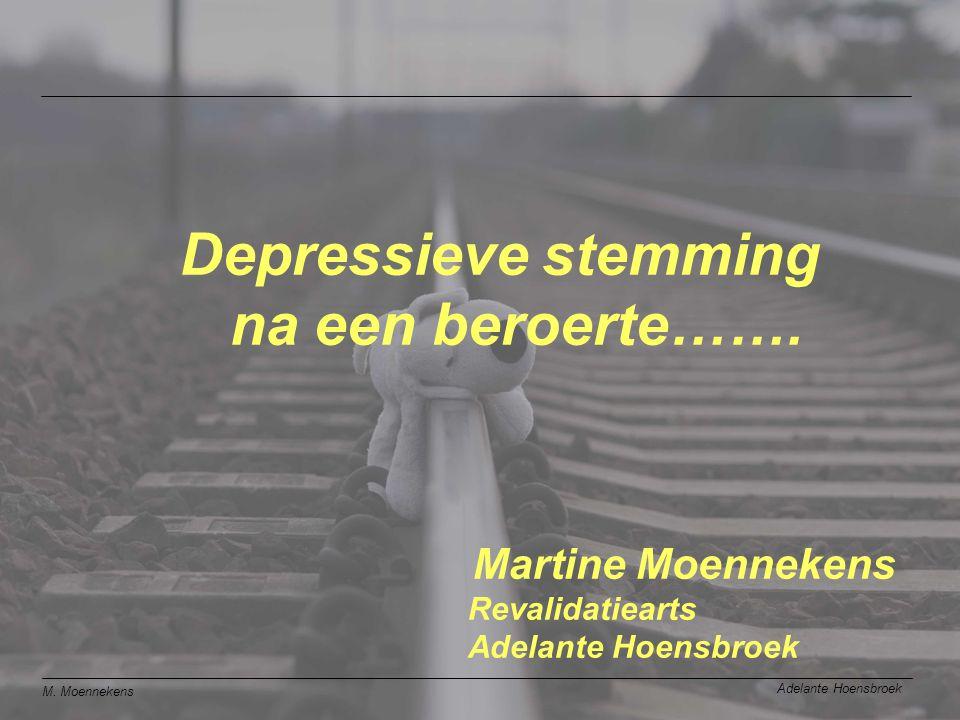 M.Moennekens Adelante Hoensbroek Depressieve stemming na een beroerte…….