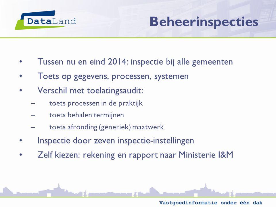 Tussen nu en eind 2014: inspectie bij alle gemeenten Toets op gegevens, processen, systemen Verschil met toelatingsaudit: –toets processen in de prakt