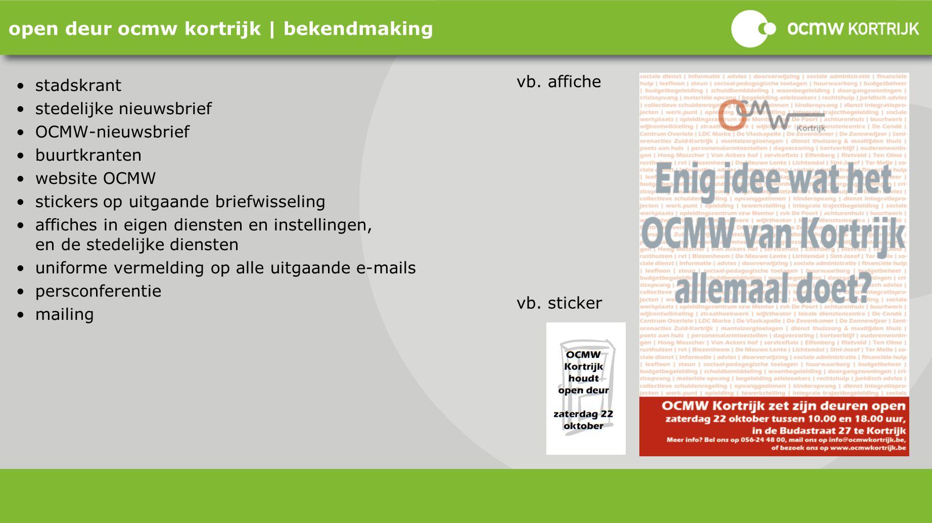 open deur ocmw kortrijk | bekendmaking stadskrant stedelijke nieuwsbrief OCMW-nieuwsbrief buurtkranten website OCMW stickers op uitgaande briefwisseli