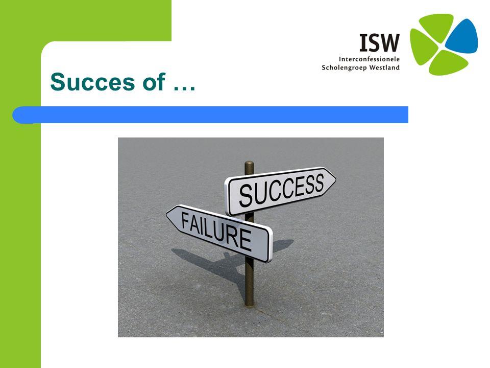 Succes of …