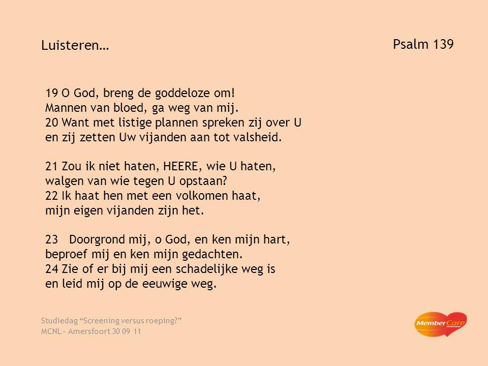 Ga met God! Studiedag Screening versus roeping? MCNL – Amersfoort 30 09 11