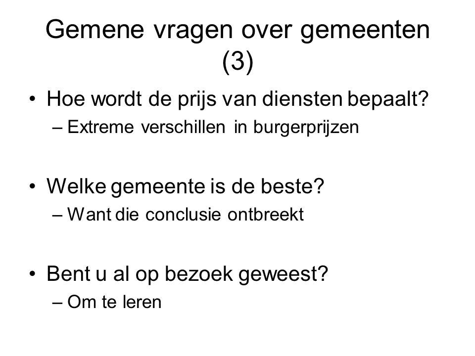 Gemene vragen over gemeenten (3) Hoe wordt de prijs van diensten bepaalt.