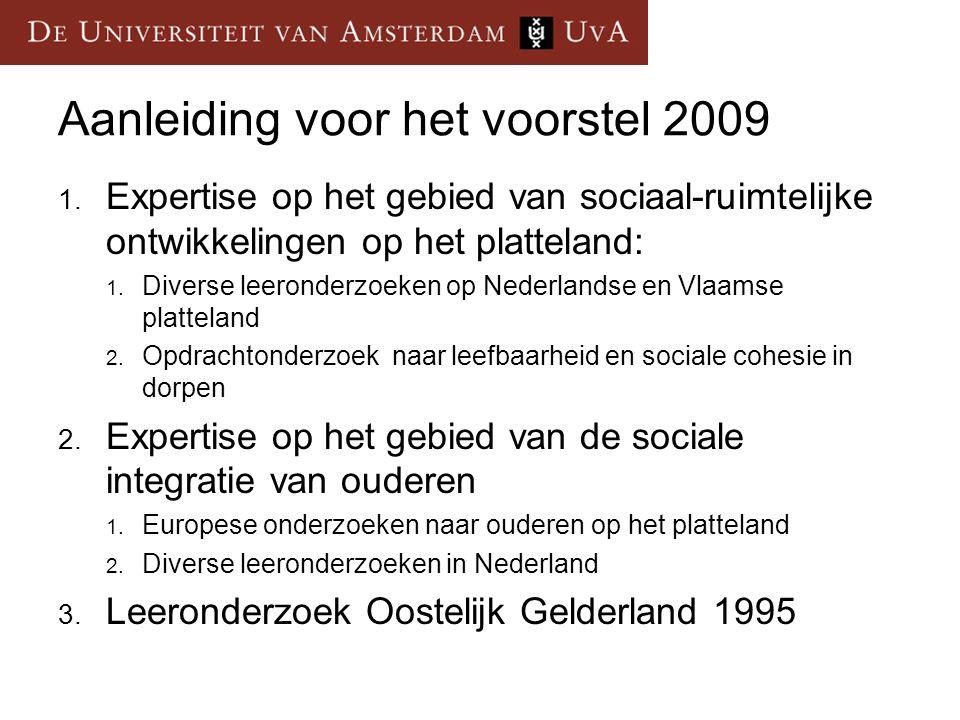 Aanleiding voor het voorstel 2009 1.