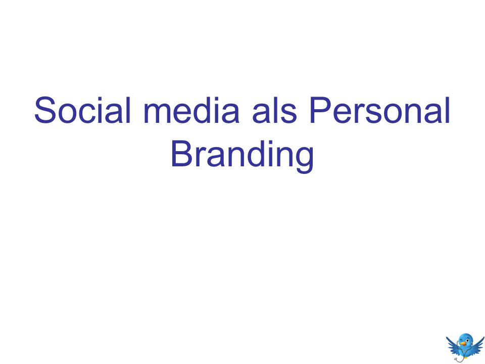 Social media als Personal Branding