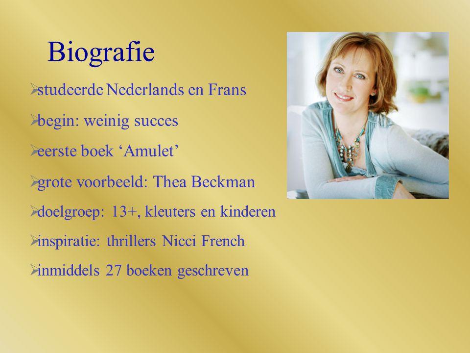 Biografie  studeerde Nederlands en Frans  begin: weinig succes  eerste boek 'Amulet'  grote voorbeeld: Thea Beckman  doelgroep: 13+, kleuters en
