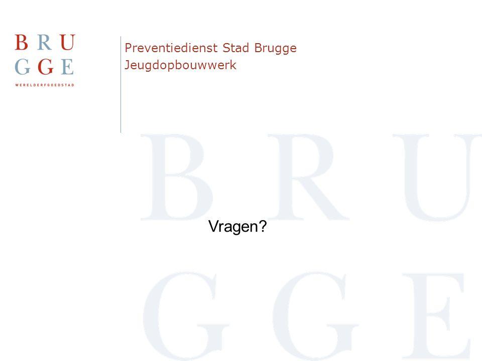 Preventiedienst Stad Brugge Jeugdopbouwwerk Vragen?