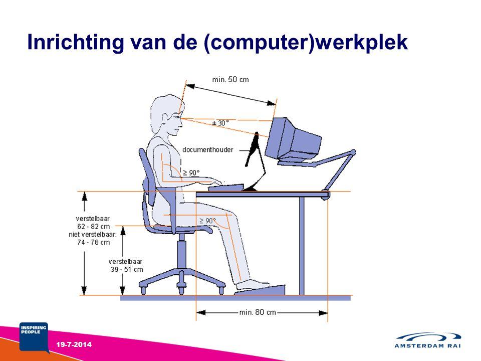 Inrichting van de (computer)werkplek 19-7-2014