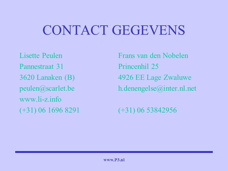 www.P3.nl CONTACT GEGEVENS Lisette Peulen Pannestraat 31 3620 Lanaken (B) peulen@scarlet.be www.li-z.info (+31) 06 1696 8291 Frans van den Nobelen Pri
