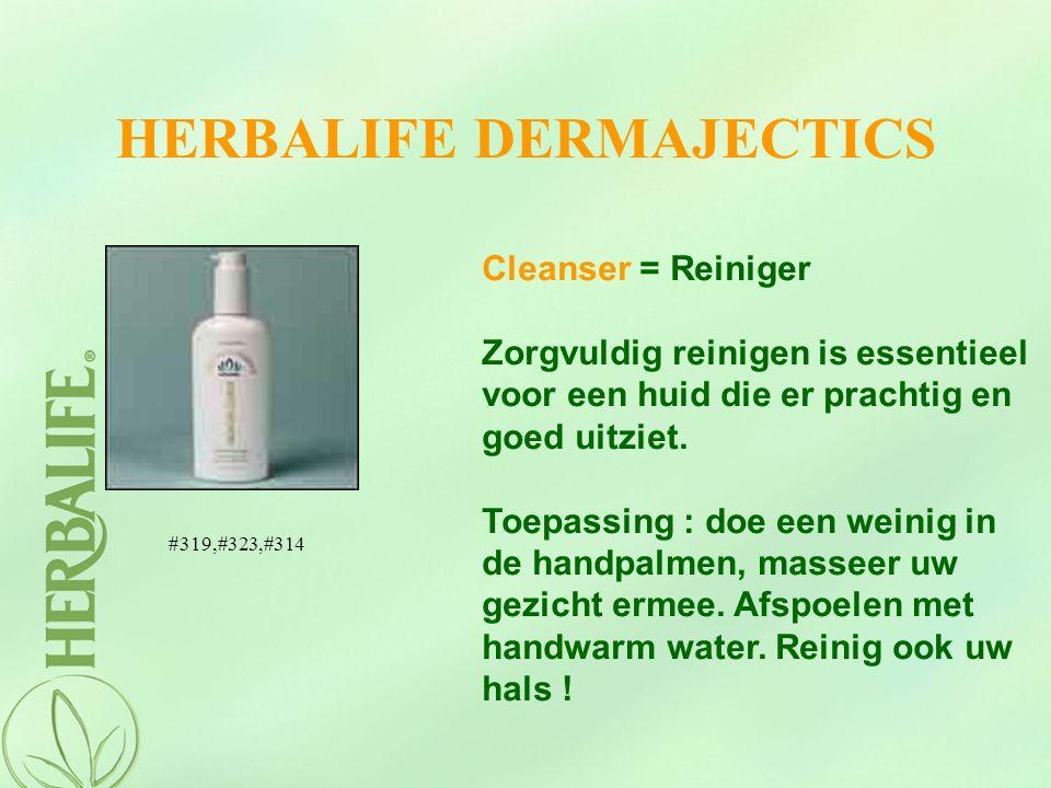 HERBALIFE DERMAJECTICS Cleanser = Reiniger Zorgvuldig reinigen is essentieel voor een huid die er prachtig en goed uitziet. Toepassing : doe een weini
