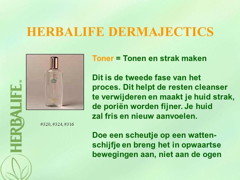 HERBALIFE DERMAJECTICS Toner = Tonen en strak maken Dit is de tweede fase van het proces. Dit helpt de resten cleanser te verwijderen en maakt je huid