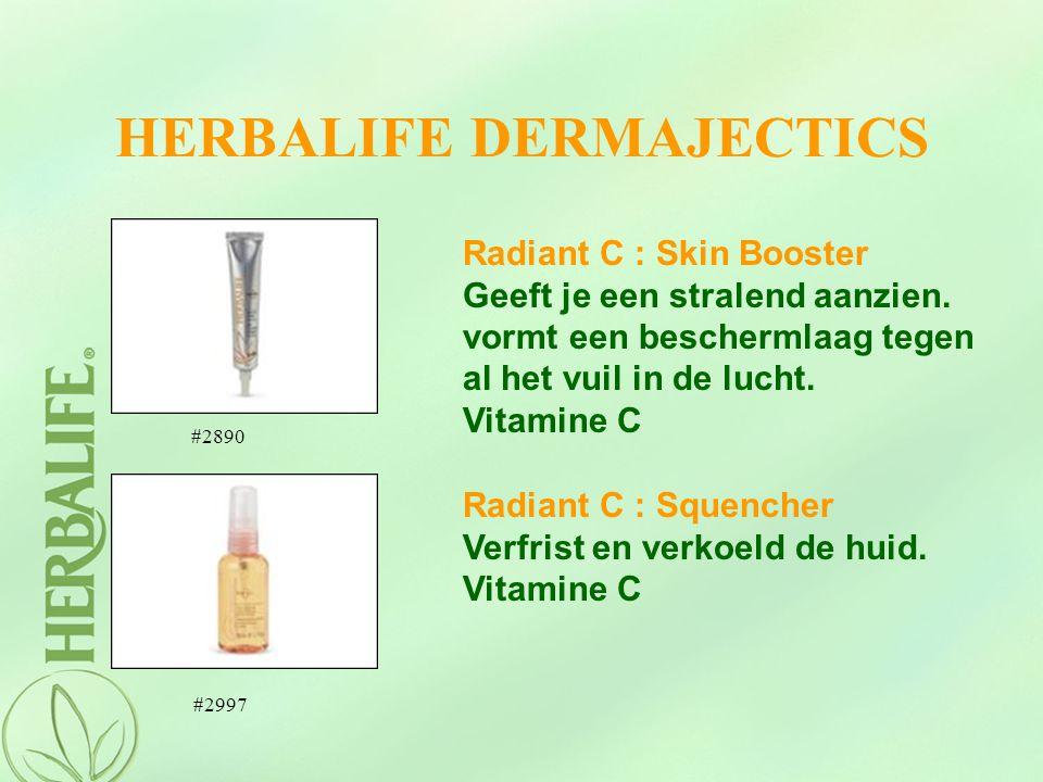 HERBALIFE DERMAJECTICS Radiant C : Squencher Verfrist en verkoeld de huid. Vitamine C Radiant C : Skin Booster Geeft je een stralend aanzien. vormt ee