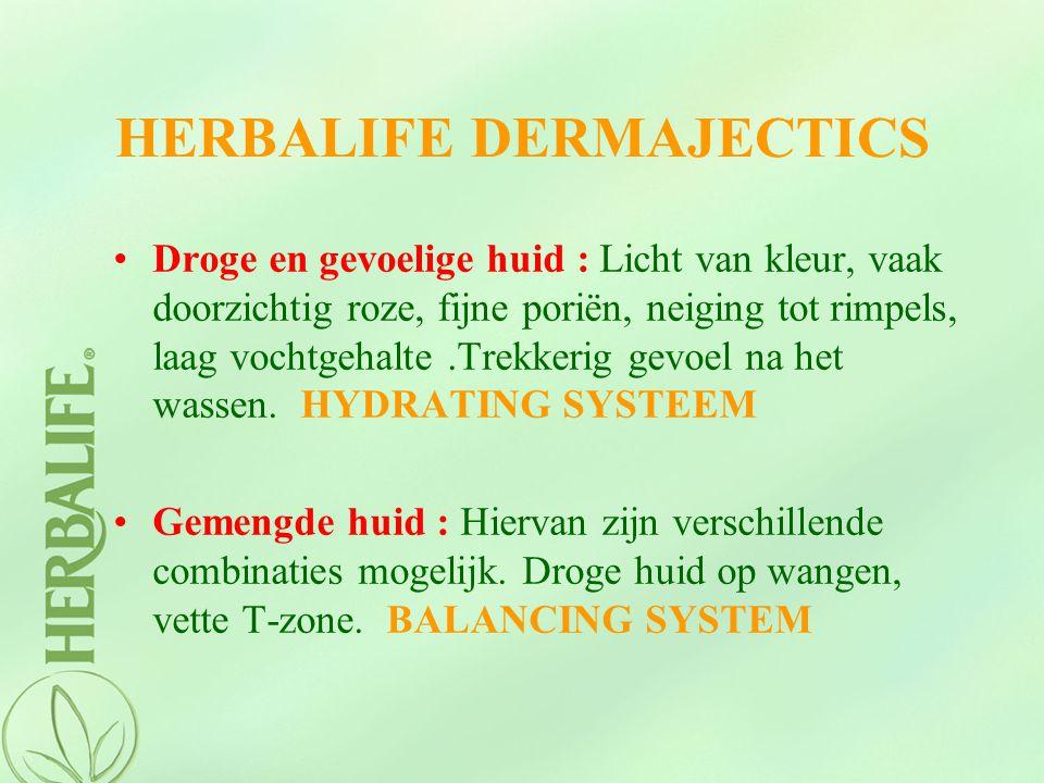 HERBALIFE DERMAJECTICS Droge en gevoelige huid : Licht van kleur, vaak doorzichtig roze, fijne poriën, neiging tot rimpels, laag vochtgehalte.Trekkeri