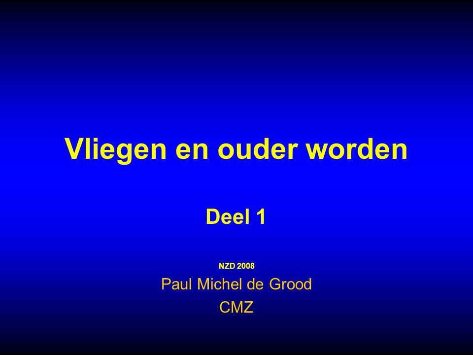 Vliegen en ouder worden Deel 1 NZD 2008 Paul Michel de Grood CMZ