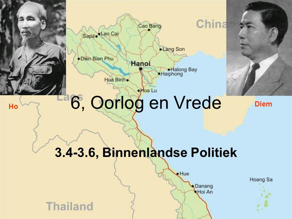 6, Oorlog en Vrede 3.4-3.6, Binnenlandse Politiek Ho Diem