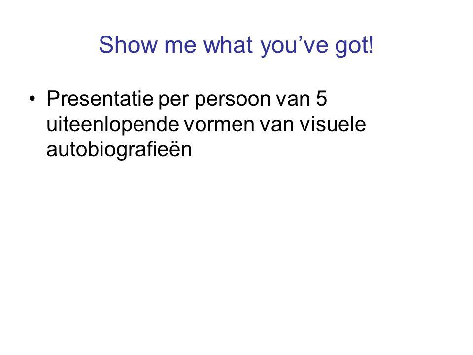 Show me what you've got! Presentatie per persoon van 5 uiteenlopende vormen van visuele autobiografieën