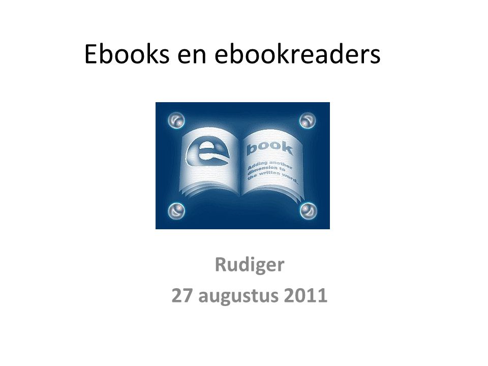 Ebooks en ebookreaders Rudiger 27 augustus 2011