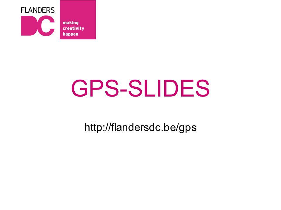 Ideeën genereren Beste ideeën kiezen Top-ideeën uitwerken www.flandersdc.be/gps