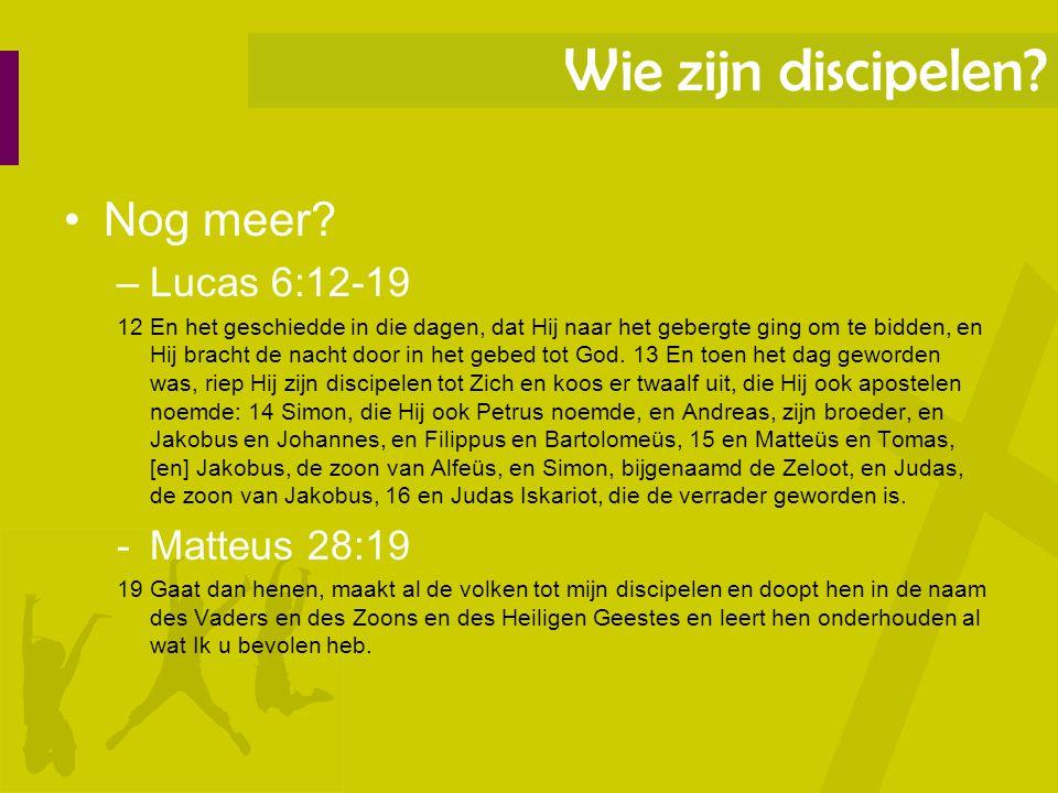 Nog meer? –Lucas 6:12-19 12 En het geschiedde in die dagen, dat Hij naar het gebergte ging om te bidden, en Hij bracht de nacht door in het gebed tot