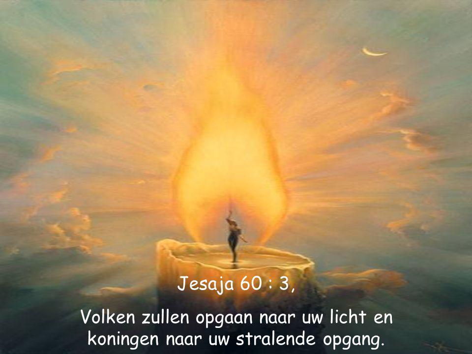 Job 22 : 28, Wanneer gij tot iets besluit, dan komt het tot stand, en op uw wegen straalt het licht.