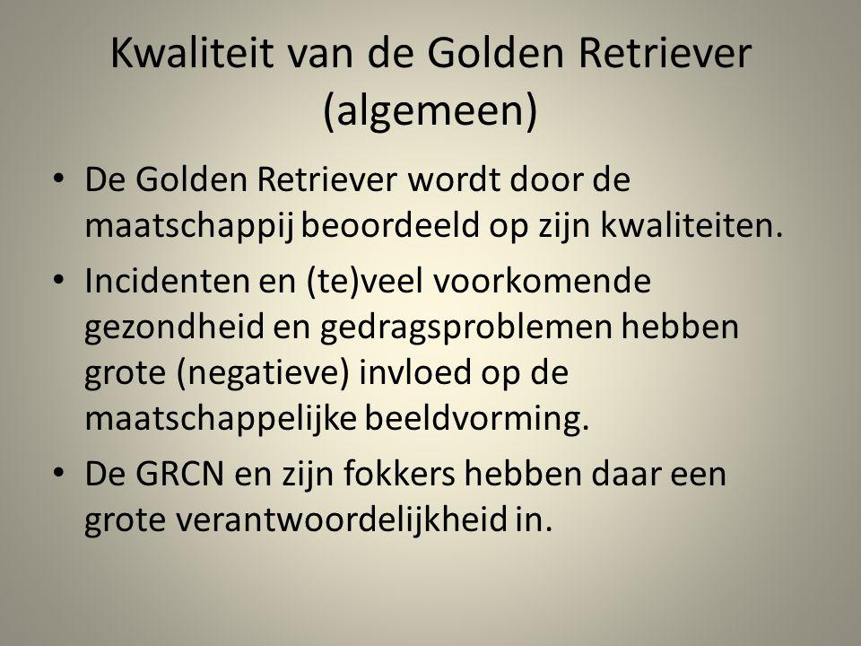 Kwaliteit van de Golden Retriever (algemeen) De Golden Retriever wordt door de maatschappij beoordeeld op zijn kwaliteiten. Incidenten en (te)veel voo