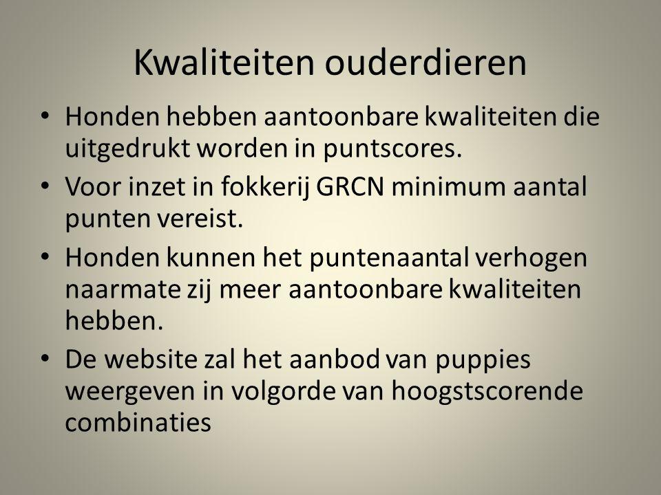 Kwaliteiten fokkers Fokkers hebben aantoonbare kennis van het ras en inzicht in de fokkerij (fokkerscertificaat).